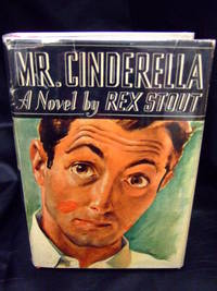 Mr. Cinderella by Stout, Rex - 1938 - from Seattle Mystery Bookshop and Biblio.com