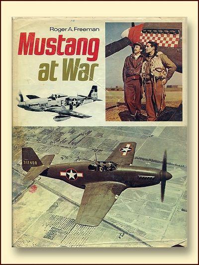Mustang at War, Freeman, Roger A.
