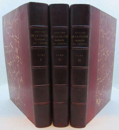 Image for Histoire de la Colonie Francaise en Canada (3 Vols.)