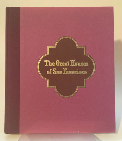 THE GREAT HOUSES OF SAN FRANCISCO, Thomas AIDALA