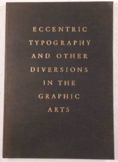 Eccentric Typography and Other Diversions in the Graphic Arts, Blumenthal, Walter Hart