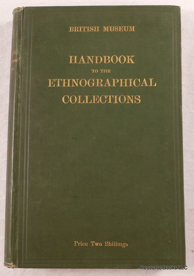 British Museum Handbook to the Ethnographical Collections, British Museum
