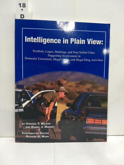 Image for Intelligence In Plain View: Symbols, Logos, Markings, And Non-verbal Clues Suggesting Involvement is
