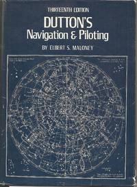 Dutton's Navigation and Piloting, Maloney, Elbert S.