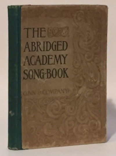 Abridged Academy Songbook for Use in Schools and Colleges, Levermore, Charles H.