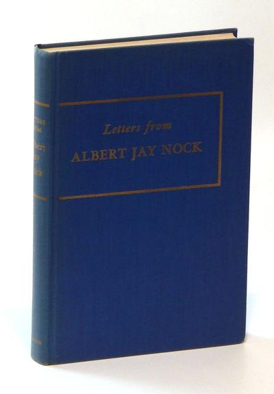 Image for Letters from Albert Jay Nock 1924-1945 to Edmund C. Evans, Mrs. Edmund C. Evans and Ellen Winsor