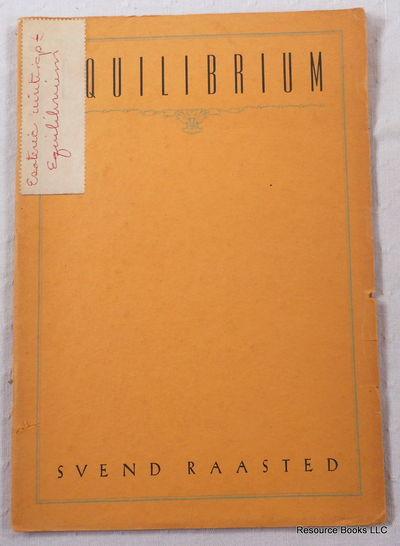 Equilibrium, Raasted, Svend