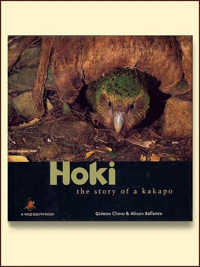 Hoki: The Story of a Kakapo, Alison Ballance