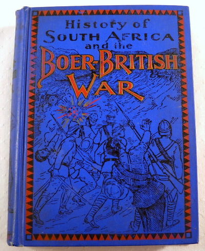 History of South Africa and the Boer-British War.  Blood and Gold in Africa, Beck, Henry Houghton