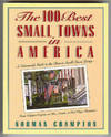 the 100 best small towns in america  a nationwide guide to the best in small