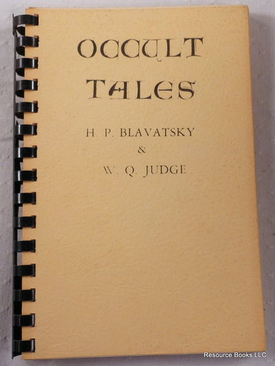 The Tell-Tale Picture Gallery: Occult Stories, H. P. Blavatsky and W. Q. Judge
