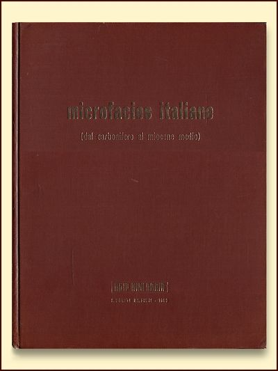 Microfacies Italiane Dal Carbonifero al Miocene Medio