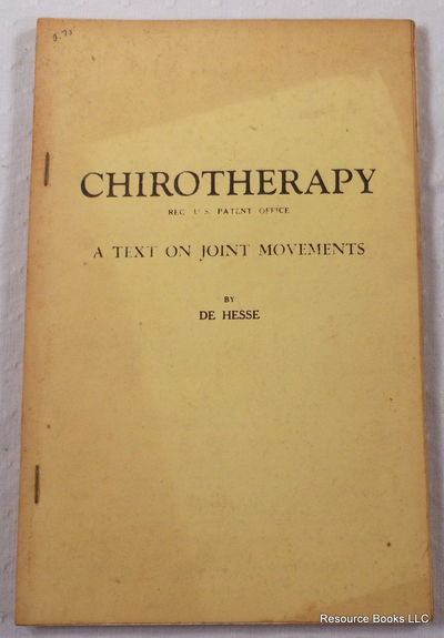 Chirotherapy: A Text on Joint Movements, De Hesse
