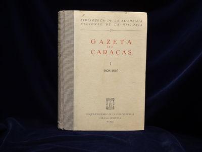 Image for Gazeta de Caracas, I: 1808 - 1810; II: 1811 - 1812, two volumes