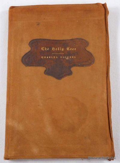 The Holly Tree, Dickens, Charles.  Roycroft Binding