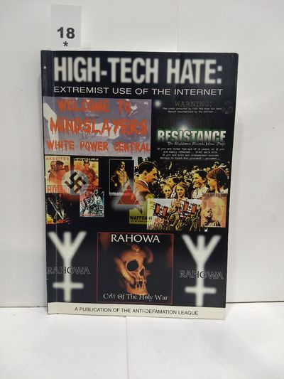 Image for High Tech Hate:  Extremist Use of the Internet
