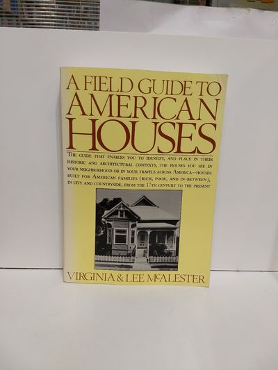 Image for A Field Guide To American Houses