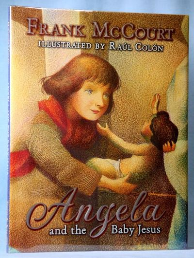 Angela and the Baby Jesus: (Children's Edition) (Signed)
