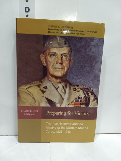 Image for Preparing For Victory: Thomas Holcomb And The Making Of The Modern Marine Corps