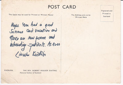 AUTOGRAPH LETTER ON A POSTCARD SIGNED BY AMERICAN IMPRESARIO AND CO-FOUNDER OF THE NEW YORK CITY BALLET LINCOLN KIRSTEIN., Kirstein, Lincoln. (1907-1996).