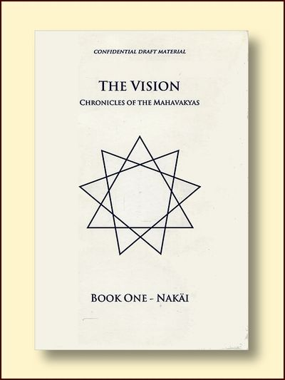 The Vision - Chronicles of the Mahavakyas   Book One Nakai
