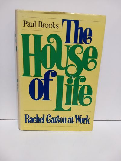 Image for The House of Life: Rachel Carson at Work