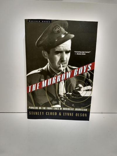 Image for The Murrow Boys: Pioneers On The Front Lines Of Broadcast Journalism