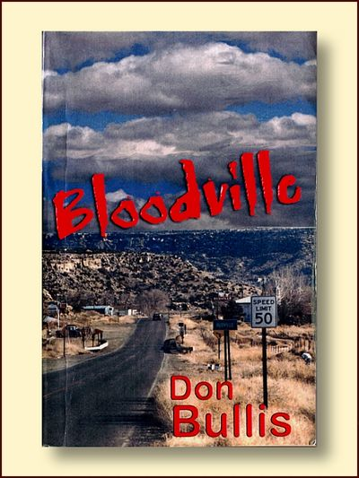 Bloodville, Bullis, Don