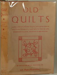 OLD QUILTS by Dunton, William Rush - 1946 - from Gravelly Run Antiquarians and Biblio.com