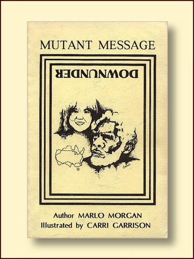Mutant Message Down Under, Morgan, Marlo