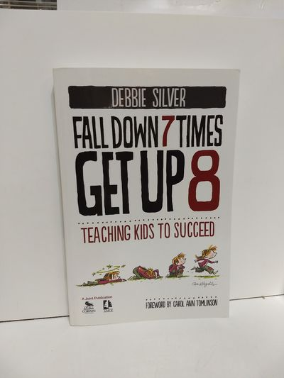 Image for Fall Down 7 Times, Get Up 8: Teaching Kids to Succeed