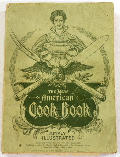 The New] Standard American Cook Book. Farm and Fireside Library No. 196, Farm and Fireside Library