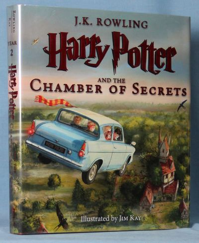 Harry Potter and the Chamber of Secrets: The Illustrated Edition (Harry Potter, Book 2), Rowling, J. K./ Kay, Jim (Illustrator)