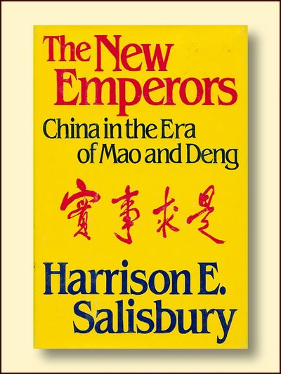 The New Emperors:  China in the Era of Mao and Deng, Salisbury, Harrison E.