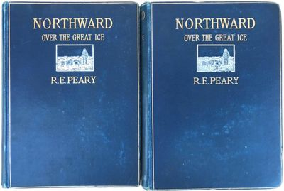"""Northward Over the """"Great Ice�: A Narrative of Life and Work along the Shores and upon the Interior Ice-Cap of Northern Greenland in the Years 1886 and 1891-1897... In Two Volumes., PEARY, Robert E."""