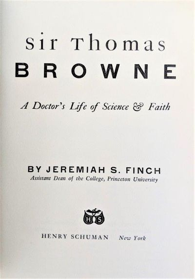 Image for Sir Thomas Browne; a doctor's life of science & faith.