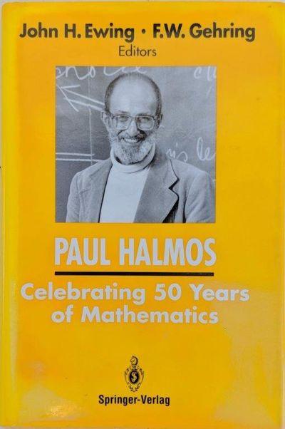 Image for Paul Halmos, Celebrating 50 years of Mathematics.