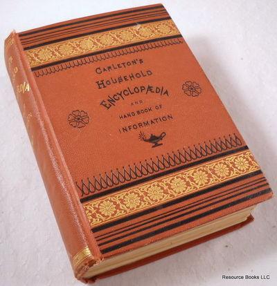 Carleton's Household Encyclopaedia [Encyclopedia] and Handbook of General Information, G. W. Carleton & Co.