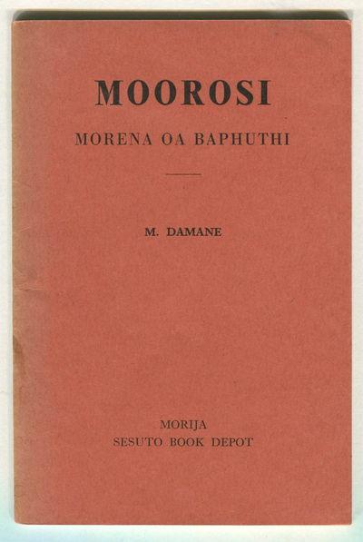 Moorosi: Morena oa Baphuthi, Mosebi Damane