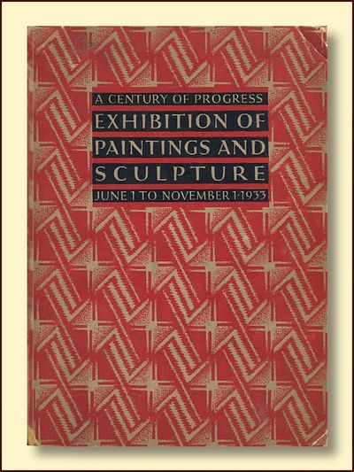Catalogue of A Century of Progress Exhibition of Paintings and Sculpture