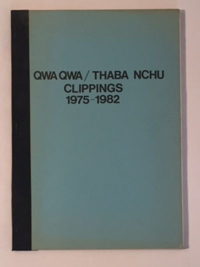 Qwa Qwa / Thaba Nchu Clippings 1975-1982