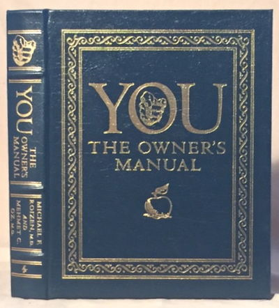 You The Owner's Manual, Roizen, Michael F. and Mehmet C. Oz