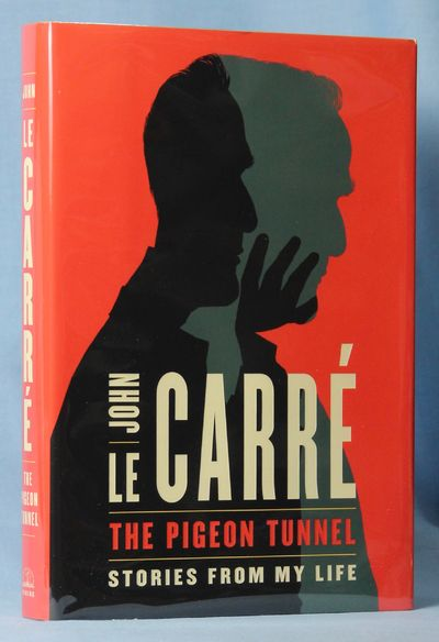The Pigeon Tunnel: Stories from My Life, le Carré, John