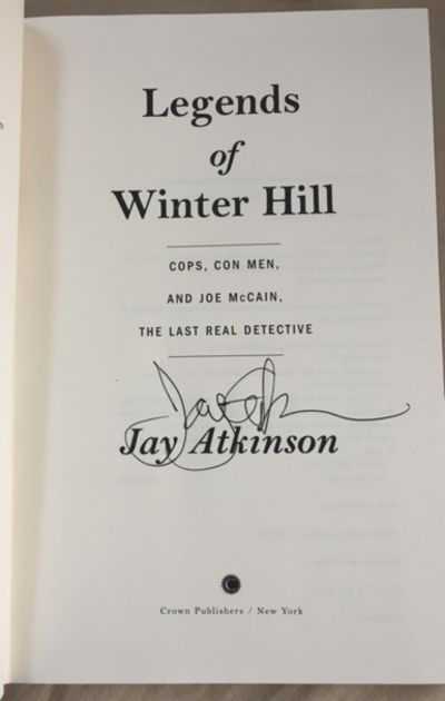 Legends of Winter Hill Cops, Con Men, and Joe McCain, the Last Real Detective, Atkinson, Jay