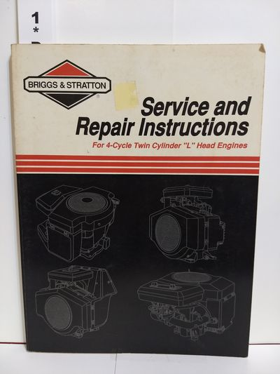 Image for Briggs & Stratton Service & Repair Instructions: For 4-Cycle Twin Cylinder L Head Engines