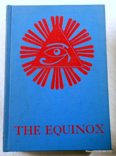 The Equinox:  Volume III [3], No. I [1] - March MCMXIX E.V., Crowley, Aleister