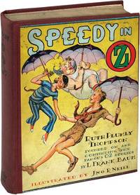 Speedy in Oz (First Edition) by [Baum, L. Frank] Thompson, Ruth Plumly