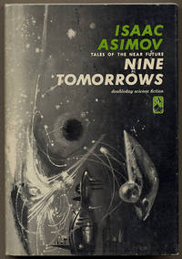 criticism of future technology in the book nine tomorrows by isaac asimov From asimov to bradbury - discover abebooks' list of 50 must-read science fiction books.