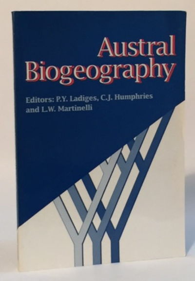 Austral Biogeography, Ladiges, P.Y., C.J. Humphries, and L.W. Martinelli