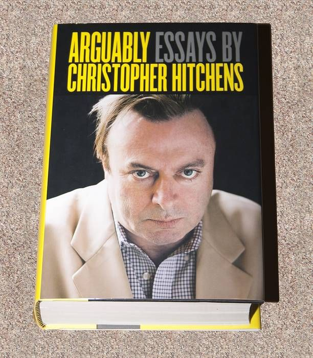 arguably selected essays Christopher hitchens's selected essays are arguably (twelve) his finest to date vanity fair opinions are to christopher hitchens what oil is to saudi arabia.